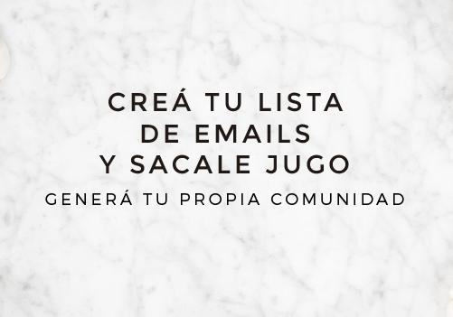 Taller online: CREÁ TU LISTA DE EMAILS Y SACALE JUGO