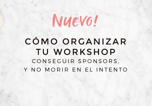 Cómo organizar tu workshop con sponsors y no morir en el intento