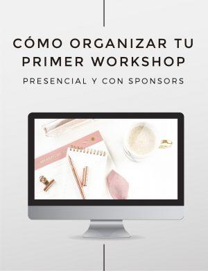Cómo organizar tu primer workshop presencial y con sponsors